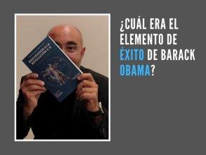 ¿Cual era el elemento de éxito de Barack Obama?