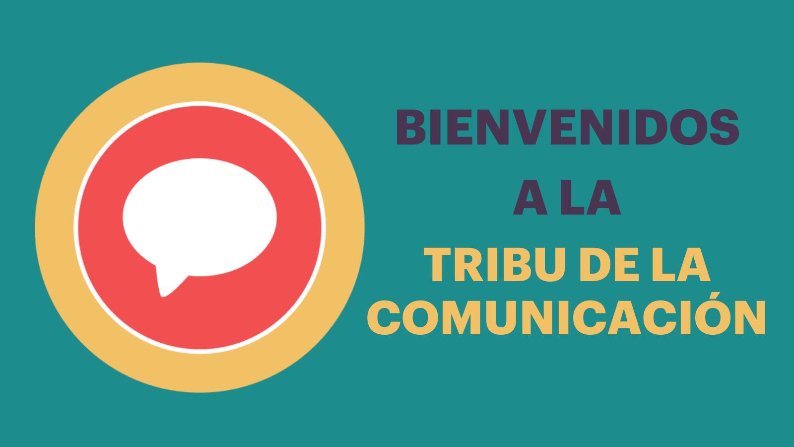 [Webinar] Presentando: La Tribu de la Comunicación