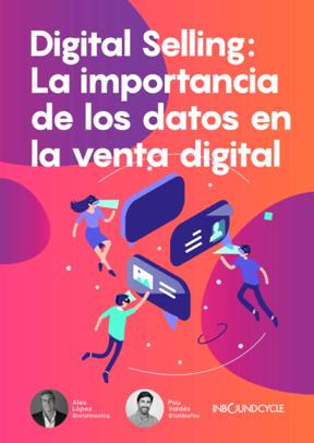 Digital Selling: La importancia de los datos en la venta digital