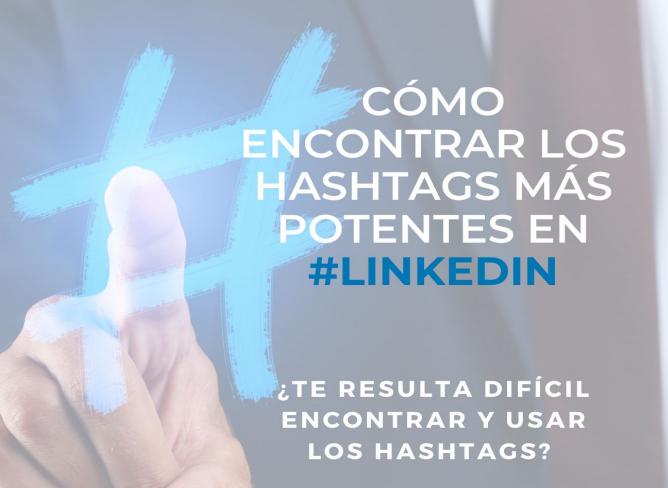Como encontrar los #Hashtags más potentes en #linkedin by #SEOhashtag