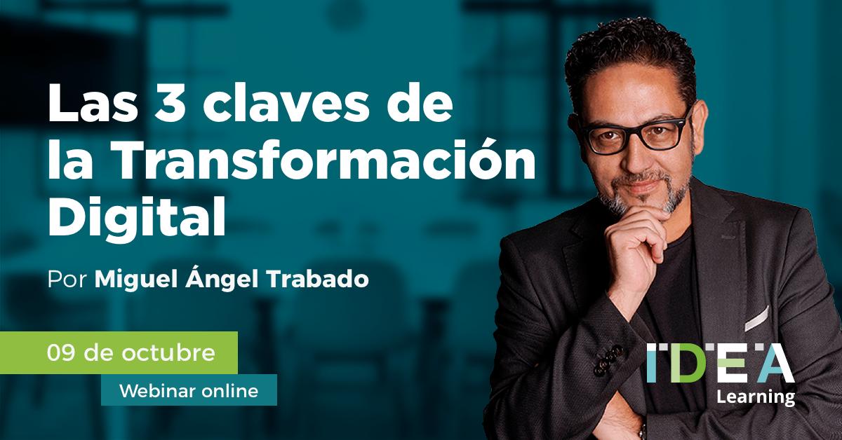 Webinar: Las 3 claves de la Transformación Digital