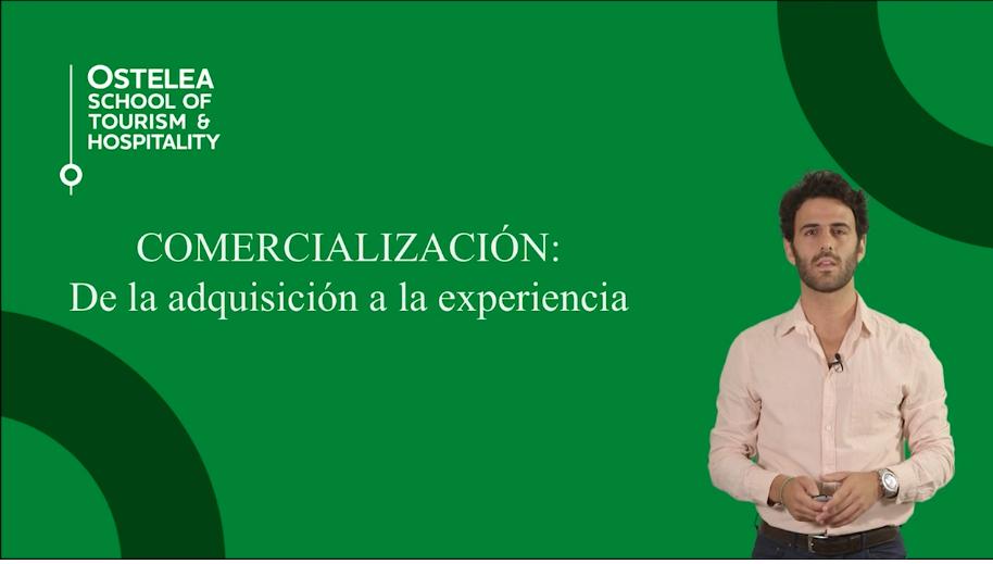 Comercialización. De la adquisición a la experiencia | Ostelea
