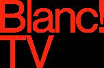 Blanc!TV