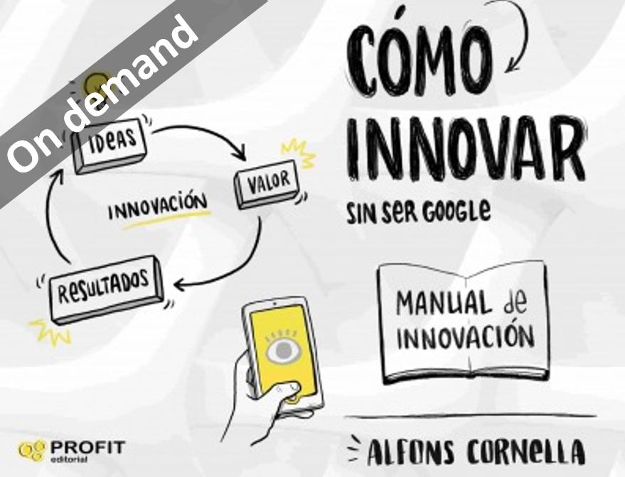 Cómo innovar sin ser Google